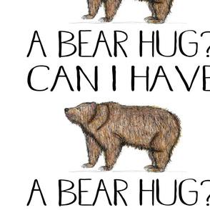 Can I Have A Bear Hug?