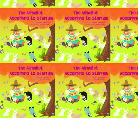 The Alphabet According to Starfish, children's book fabric by www_nataliestarfish_com on Spoonflower - custom fabric