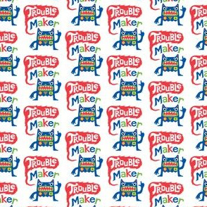 Trouble Maker small