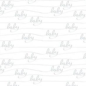 Baby Baby Grey
