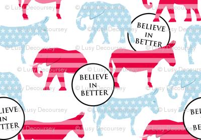 Believe in Better!
