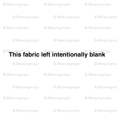 this fabric left intentionally blank