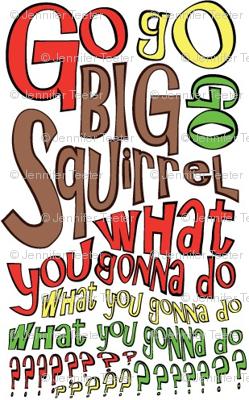Go Big Squirrel