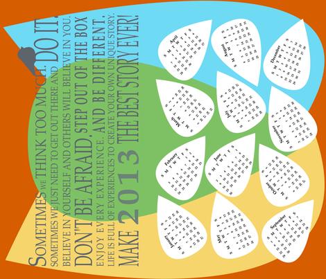 Inspiring Words 2013 Calendar fabric by madex on Spoonflower - custom fabric