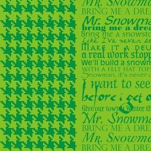 Mr Snowman Green