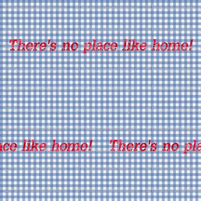 Oz Gingham ~ No Place Like Home