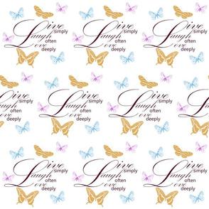Live, Laugh, Love Butterflies