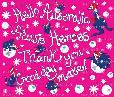 Hello Australia Aussie Heroes Thank you