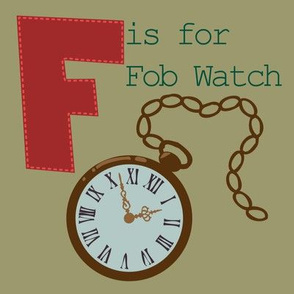 F is for Fob Watch