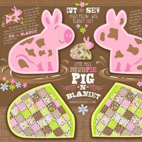 LITTLE MISS MUDPIE - PIG N BLANKET