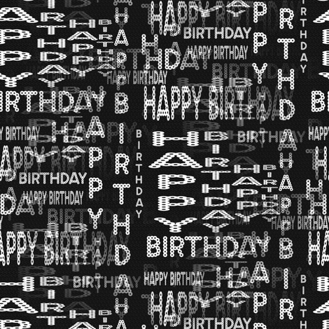 Happy Birthday Marquee Words - Black and White fabric by telden on Spoonflower - custom fabric