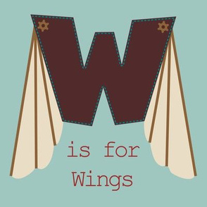 W is for Wings