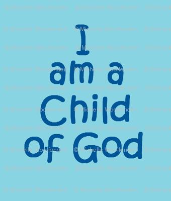 i am a child of God blue