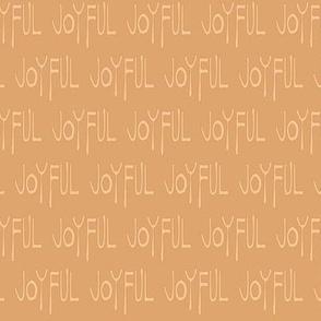 Joyful Proclamation - Caramel