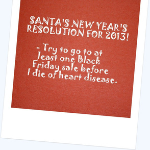 Santa's New Years Resolution 2013
