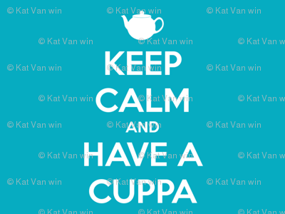 Keep Calm Have a Cuppa - solid