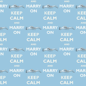 Keep Calm Marry On Blue