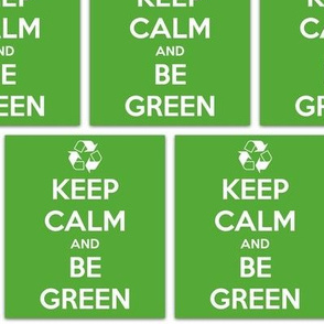 Keep Calm Be Green - panel
