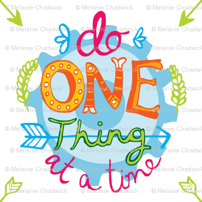Do one thing at a time 2014 New Year's Resolution