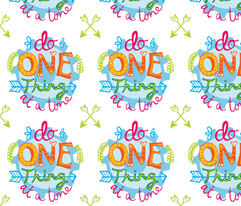 Do one thing at a time 2014 New Year's Resolution fabric by mellybee on Spoonflower - custom fabric