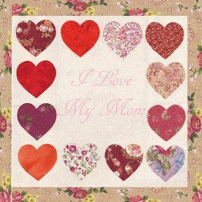I Love My Mom Hearts Quilt Block