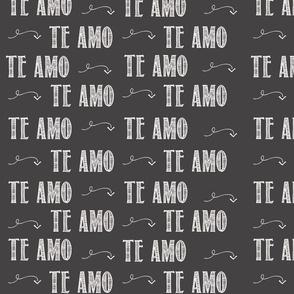 Te Amo- Grey