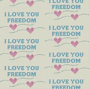 I love you freedom