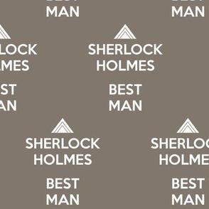 Sherlock Holmes, Best Man - solid