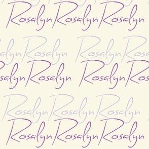 Rosalyn (Custom name)