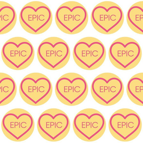 Conversation Heart - Epic