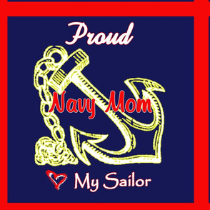 Proud Navy Mom - Love My Sailor