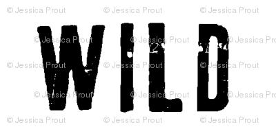 WILD || monochrome typography black and white