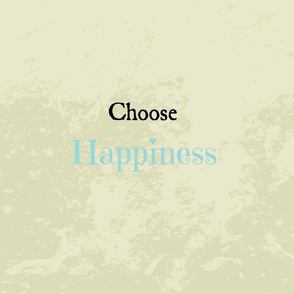 Choose Happiness quote Solo -Sky