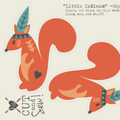 Little Indians-Cut & Sew Squirrel