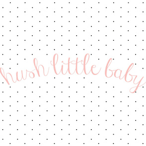hush little baby blanket // pink