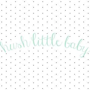 hush little baby blanket // aqua