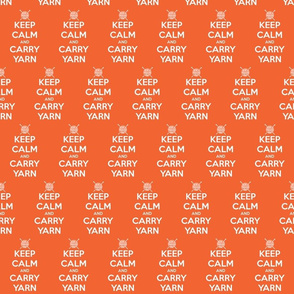 Keep Calm Carry Yarn Knitting - orange solid