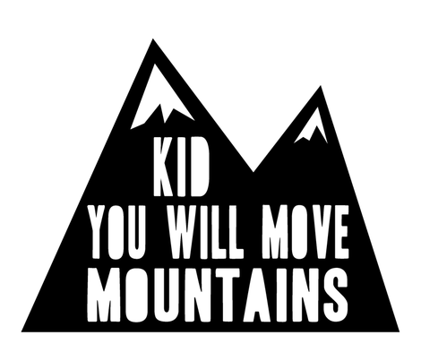kid you will move mountains // pillow fabric by littlearrowdesign on Spoonflower - custom fabric