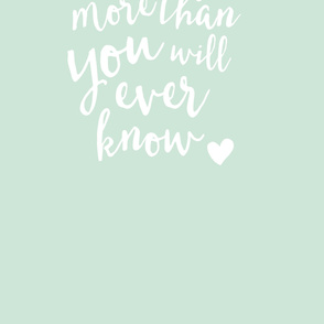 I love you more than you will ever know // crib sheet layout