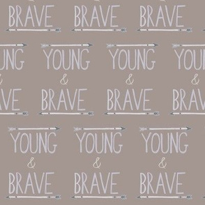 Young & Brave -Grey