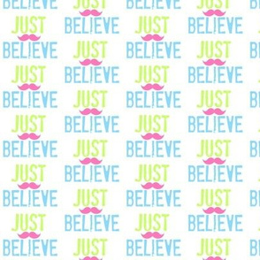 JUST BELIEVE- Ocean pink stache-Mini