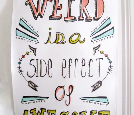 Being Weird Is Awesome Tea Towel - Typography