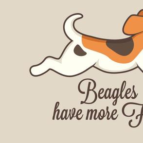 Beagles have more fun