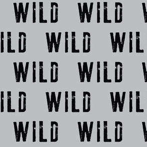 WILD // GREY