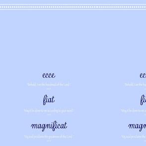 Ecce, Fiat, Magnificat
