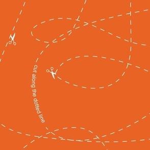 Cut Along Dotted Line - Orange
