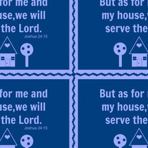 """As for me and my house..."""