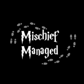 Mischief Managed Black