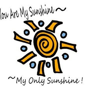 You Are My Sunshine on white