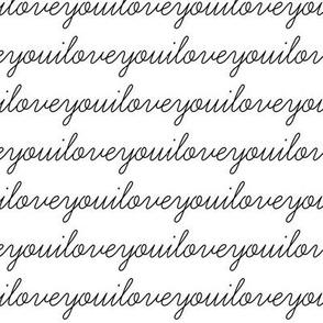 Monochrome I Love You